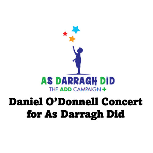 Daniel O'Donnell Concert on June 2nd 2022 for As Darragh Did