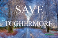 Save Toghermore