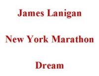 James Lanigan New York Marathon Dream